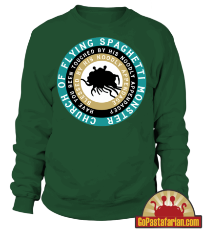 Have you been touched by his noodly appendage   Pastafarian Sweaters