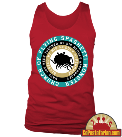 Have you been touched by his noodly appendage   Pastafarian Tank Tops