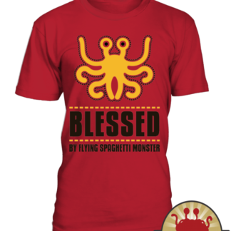 Touched by Flying Spaghetti monster   Pastafarian T shirt