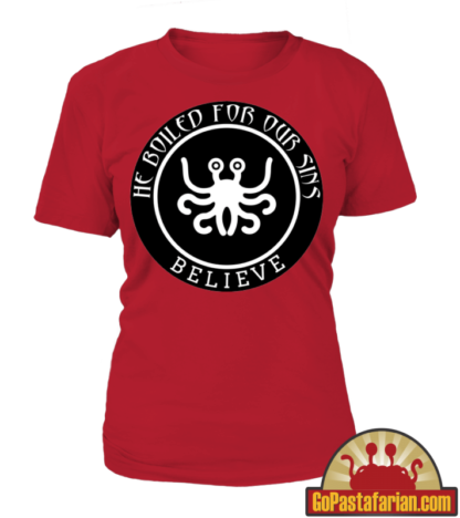 Flying Spaghetti Monster boiled for our sins Women T shirts