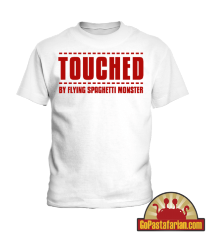 Touched by Flying Spaghetti monster   Pastafarian Kids T shirt