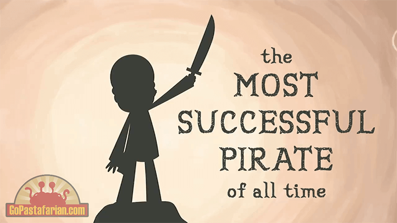 The story of most successful Pirate in the history [Video] This is interesting